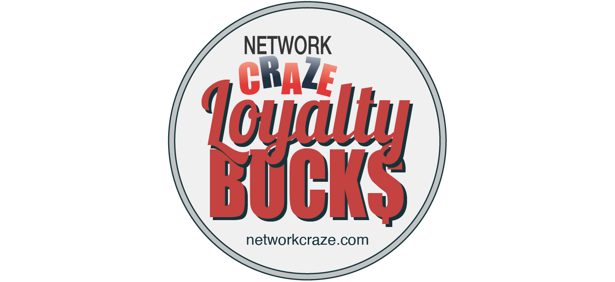 Save & Spend With Network Craze Loyalty Bucks